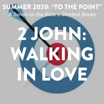 "HOME LITURGY August 23rd 2020: ""Walking in Love"""