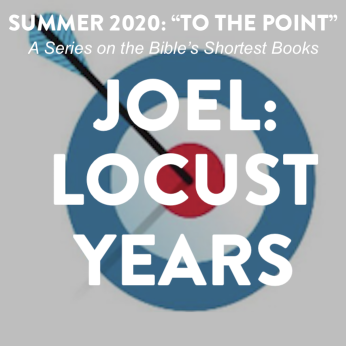 "Home Liturgy June 14th 2020: ""Locust Years"">"