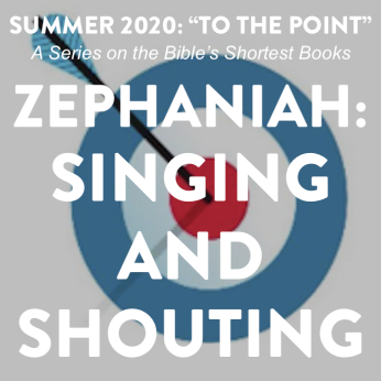 "Home Liturgy July 12th 2020: ""Singing & Shouting"">"