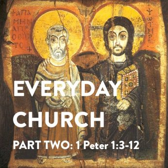 "HOME LITURGY October 11th 2020: ""Everyday Church (pt.2)"">"