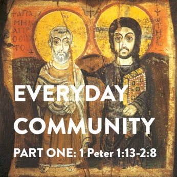 "HOME LITURGY October 18th 2020: ""Everyday Community (pt. 1)"""