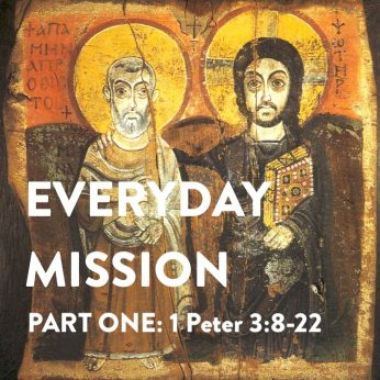 "HOME LITURGY November 1st 2020: ""Everyday Mission (pt. 1)"">"
