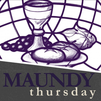 HOME LITURGY April 1st 2021: Maundy Thursday>